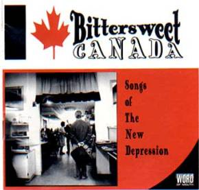 CD I produced for my label Word of Mouth featuring 17 songs about Canada (1992) featuring the McGarrigle Sisters, Kurt Swinghammer, Grievous Angels, Big Sugar and more.(1991)