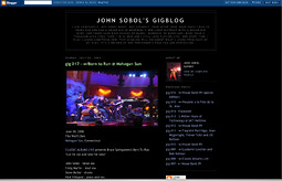 My Gigblog tracks about 60 gigs I did over 6 months in 2005/6.
